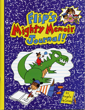 Flip's Mighty Memoir Journal by Angelo DeCesare