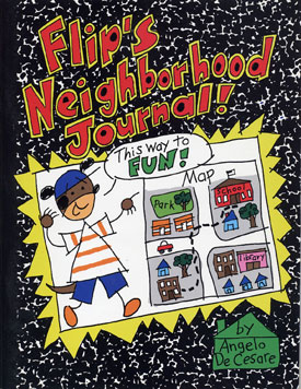 Flip's Neighborhood Journal by Angelo DeCesare